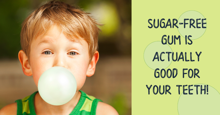 Sugar-free gum is actually good for your teeth.